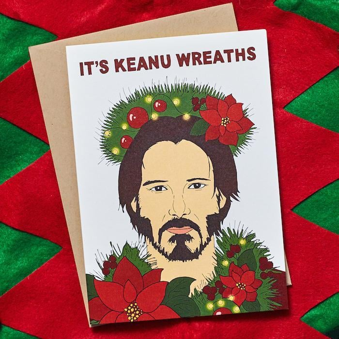 "This ""Keanu Wreaths"" Card Might Be the Most 2019 Way to Spread Holiday Cheer"