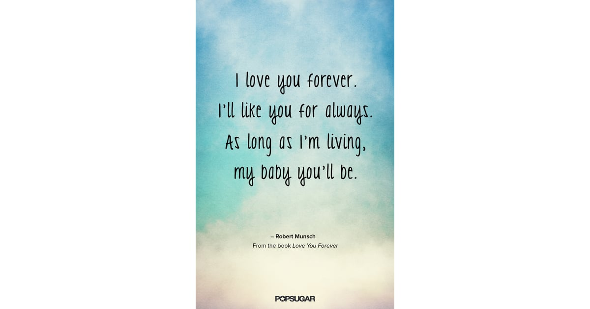 love you forever quotes from kids books popsugar moms photo 9