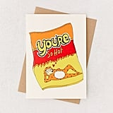 You're So Hot Valentine's Day Card