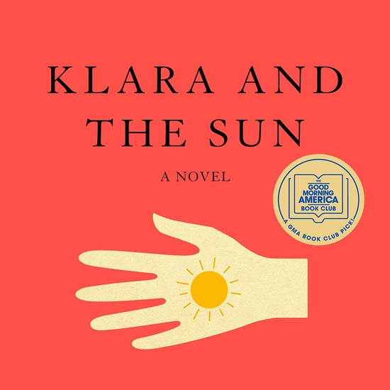 Books Like Klara and the Sun by Kazuo Ishiguro