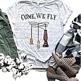 Come We Fly T-Shirt