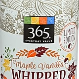 365 Everyday Value Maple Vanilla Whipped Topping