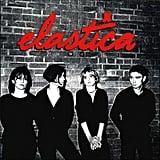 Elastica, Elastica (1995)