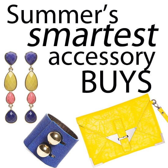 Five of Summer's Smartest Accessory Buys: A Bright Box Clutch, Drop Earrings, Bold Cuff, Flatform Sandals and Skinny Belt