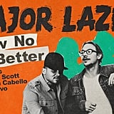 "Major Lazer's ""Know No Better"" ft. Travis Scott, Camila Cabello, and Quavo"