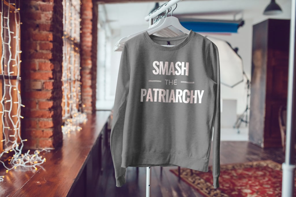 Smash the Patriarchy Long Sleeved Shirt ($30)