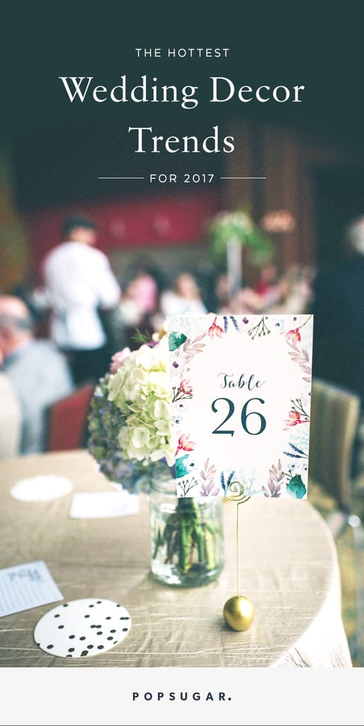 Wedding decor trends 2017 popsugar home junglespirit Gallery