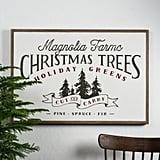 Magnolia Farms Christmas Trees Sign ($150)