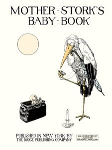 Mother Stork's Baby Book ($135)