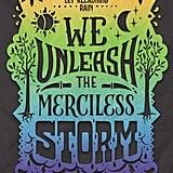 We Unleash the Merciless Storm by Tehlor Kay Mejia