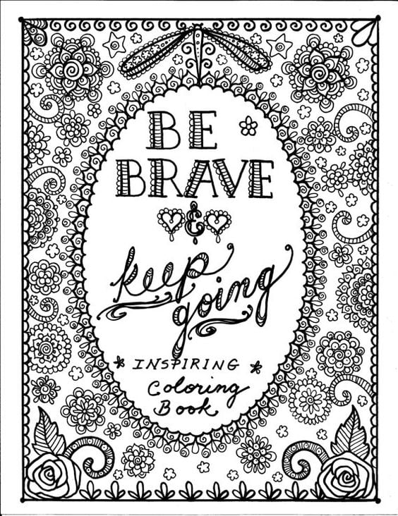 Get the coloring page: Be Brave