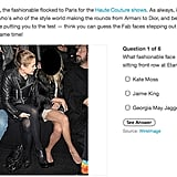 Did you take our Paris Couture Fashion Week celebrity quiz? Test yourself now!