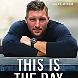 This Is the Day by Tim Tebow