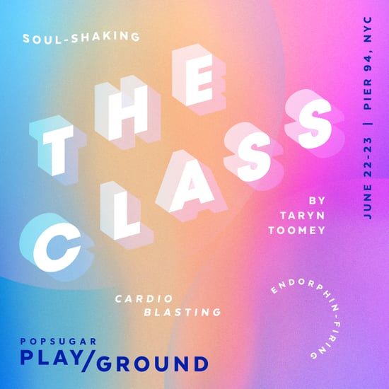 The Class by Taryn Toomey to Close POPSUGAR Play/Ground 2019