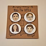 The Office Pins ($8)