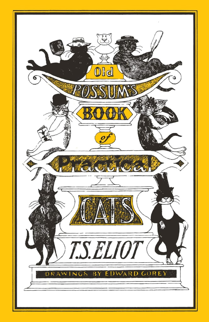 Old Possum's Book of Practical Cats by T.S. Eliot