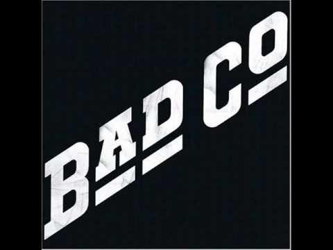 """""""Bad Company"""" by Bad Company"""