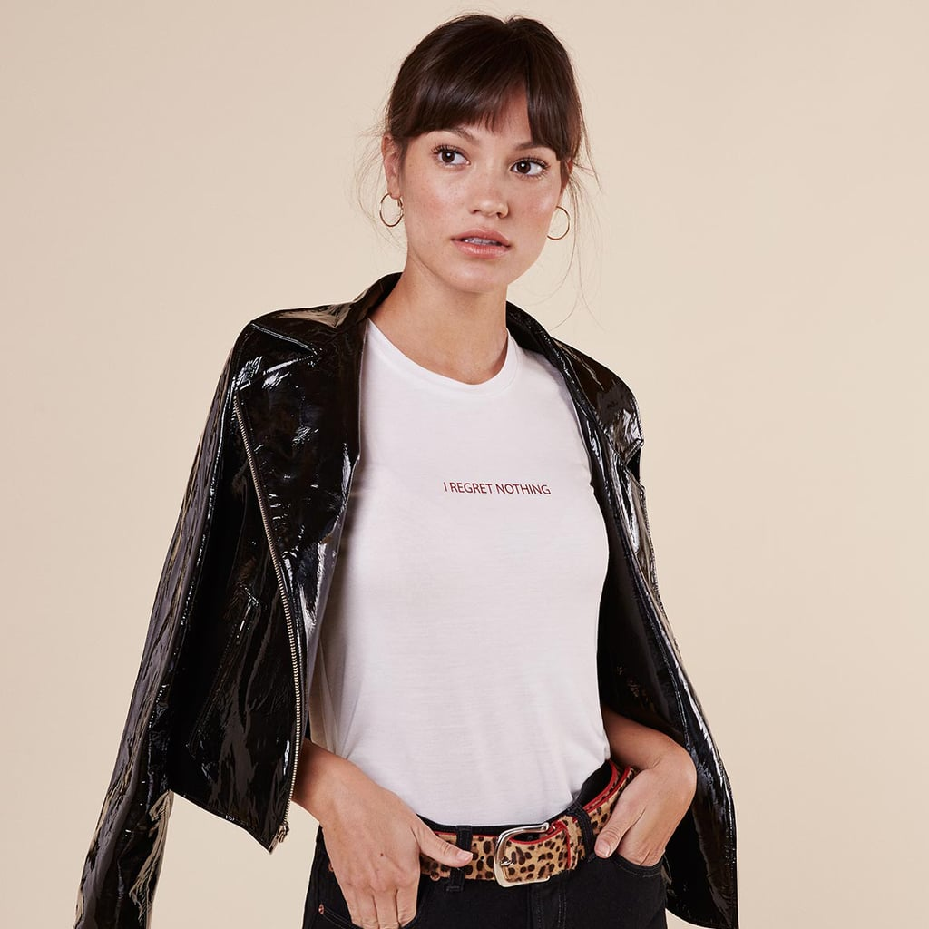 """""""What better way to kiss 2016 goodbye than with Reformation's No Regrets Tee ($58)? It simply says it all."""" — Samantha Sutton, assistant editor, Fashion"""