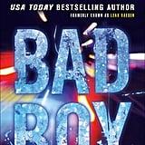 Bad Boy by Elliot Wake (formerly known as Leah Raeder)