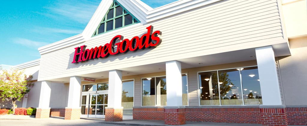 All the Details About the New HomeGoods Store — Including Its Website!