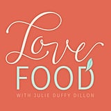 Love, Food Podcast