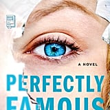 Perfectly Famous by Emily Liebert