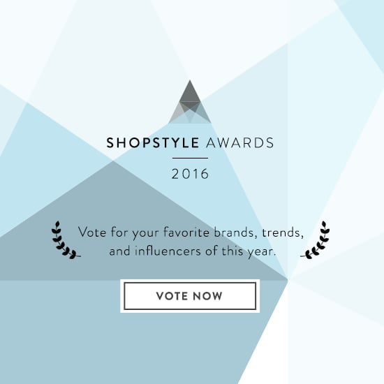 Vote in ShopStyle Awards 2016