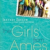 The Girls from Ames by Jeffrey Zaslow
