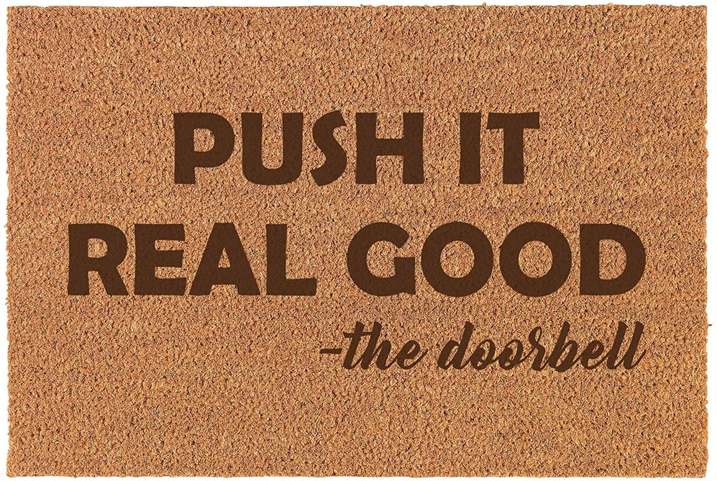 Push It Real Good — the Doorbell Doormat