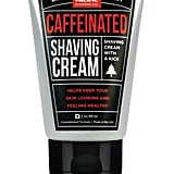 Caffeinated Shaving Cream ($5)