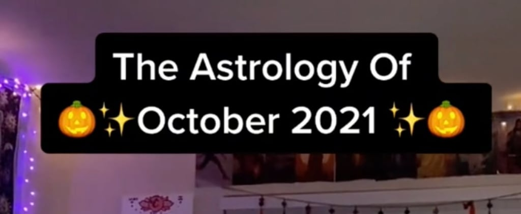 According to TikTok, This Is the Astrology of October