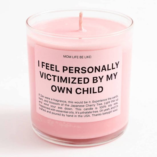 This Candle is For When You Feel Victimized by Your Child