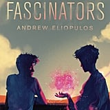 The Fascinators by Andrew Eliopulos