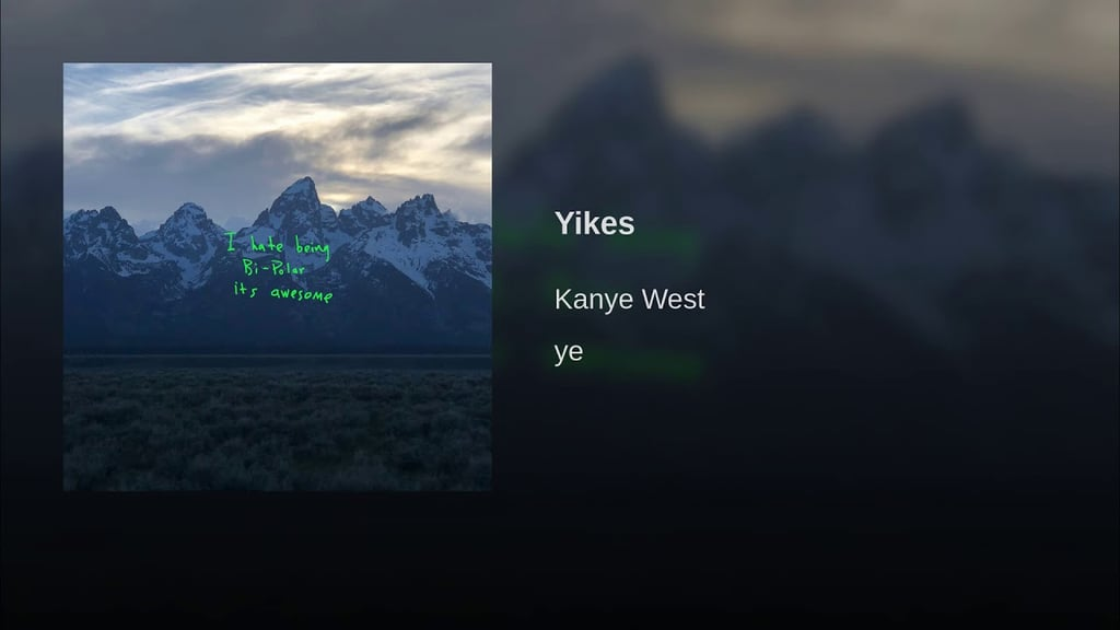 """""""Yikes"""" by Kanye West"""