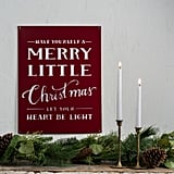 Merry Little Christmas Sign ($72)