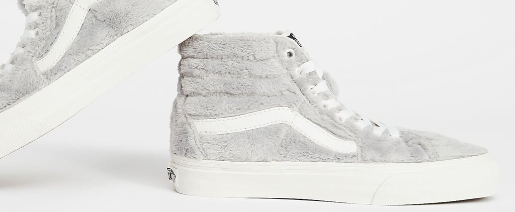 Prepare to Lose Your Sh*t Over These New Fuzzy Vans — They're So Soft