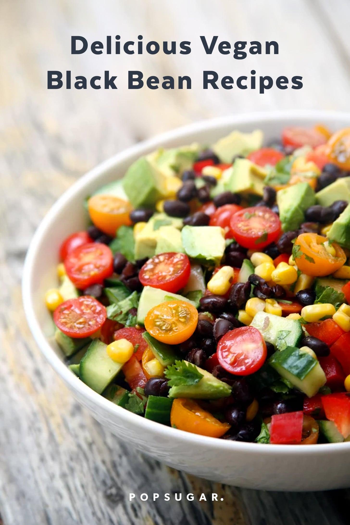 Vegan Black Bean Recipes Popsugar Fitness