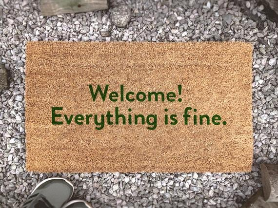 Welcome! Everything Is Fine Doormat