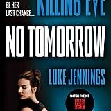 Killing Eve: No Tomorrow by Luke Jennings