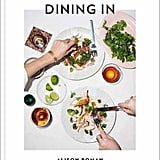 Dining In: Highly Cookable Recipes ($39.98)