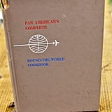Pan American's Complete Round the World Cookbook