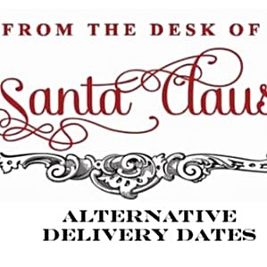 Santa's Alternative Delivery Dates Note For Working Parents