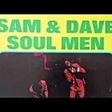 """""""Soul Man"""" by Sam & Dave"""
