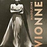 Madeleine Vionnet by Betty Kirke