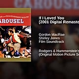 """""""If I Loved You"""" From Carousel"""