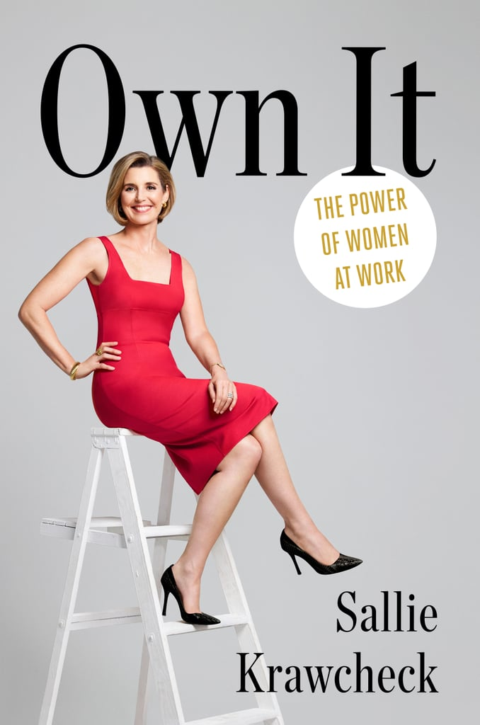 Own It by Sallie Krawcheck (Jan. 17)