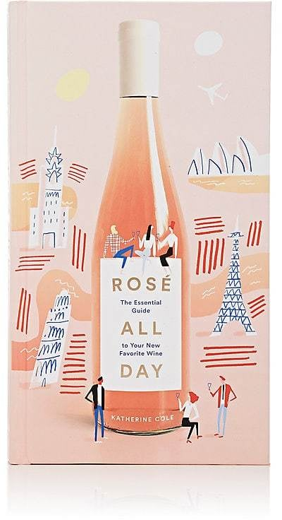 b0996888ca1bdc Abrams Books Rosé All Day  The Essential Guide to Your New Favorite Wine