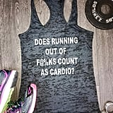 Running Out of F*cks Workout Tank