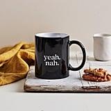 Yeah, Nah Mug ($45)