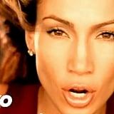 """Waiting For Tonight"" by Jennifer Lopez"